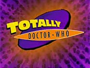 Totally Doctor Who - Image: Totally Doctor Who