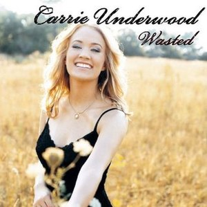 Wasted (Carrie Underwood song) - Image: Wasted 123