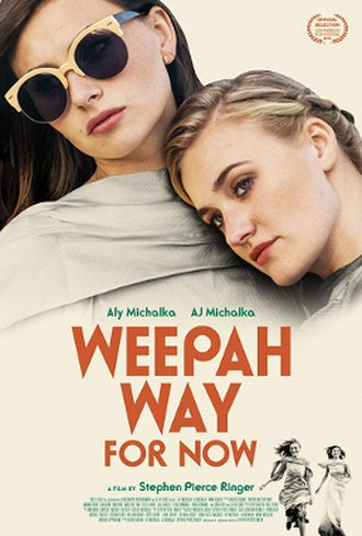 Weepah Way for Now - Image: Weepah Way for Now poster