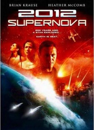 2012: Supernova - Image: 2012 Supernova