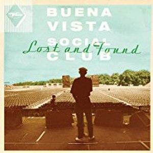Lost and Found (Buena Vista Social Club album) - Image: Buena Vista Social Club Lost and Found
