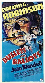 <i>Bullets or Ballots</i> 1936 film by Edward G. Robinson, William Keighley
