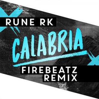 Calabria (song) - Image: Calabria Rune RK Firebeatz Remix