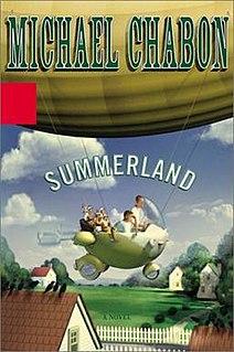 <i>Summerland</i> (novel) book by Michael Chabon