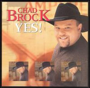 Yes! (Chad Brock album) - Image: Chadbrockyes