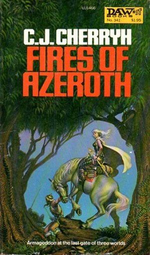 Fires of Azeroth - Fires of Azeroth re-issue with original cover artwork