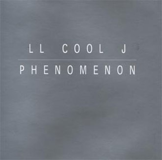 Phenomenon (LL Cool J song) - Image: Cool J Phenomenon