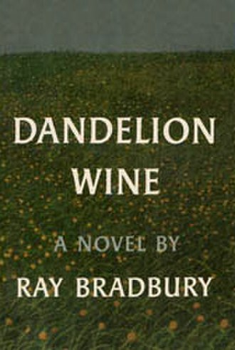 Dandelion Wine - Dust-jacket from the first edition