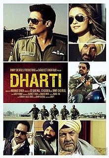 <i>Dharti</i> (2011 film) 2011 film by Navaniat Singh