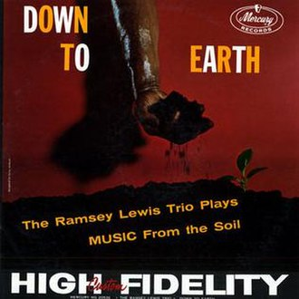 Down to Earth (Ramsey Lewis album) - Image: Down to Earth (Ramsey Lewis album)
