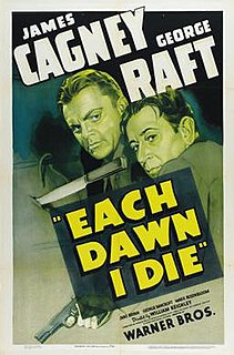 <i>Each Dawn I Die</i> 1939 gangster film directed by William Keighley