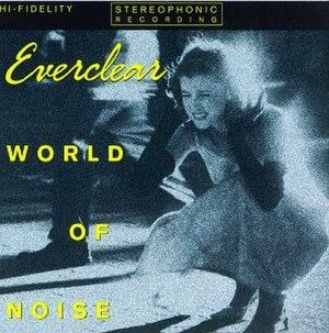 World of Noise - Image: Everclear World of Noise