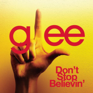 Don't Stop Believin' - Image: Glee Cast Don't Stop Believin