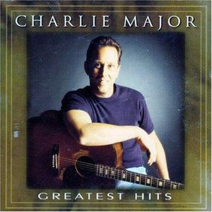 Greatest Hits (Charlie Major album) - Image: Greatest Hits Charlie Major