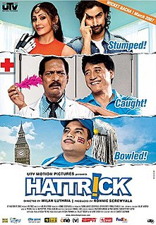 <i>Hattrick</i> (film) 2007 Indian film directed by Milan Luthria
