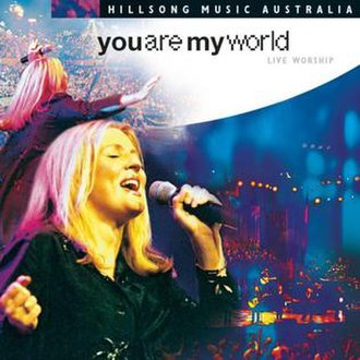 You Are My World - Image: Hillsong You Are My World