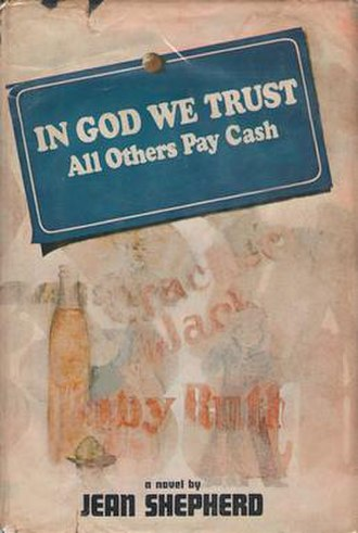 In God We Trust: All Others Pay Cash - First edition, 1966
