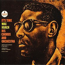 It's Time (Max Roach album).jpeg