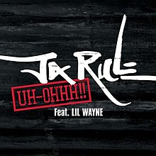 Ja Rule - Uh-Ohhh!!.jpg