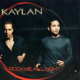 Rock Me All Night - Image: Kaylan Rock Me All Night