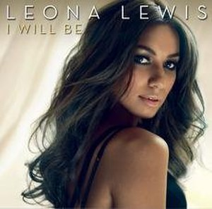 I Will Be (song) - Image: Leona Lewis I Will Be