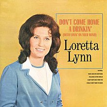 Loretta Lynn-Don't Come Home a Drinkin'.jpg