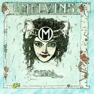 Ozma (album) - Image: Melvins Ozma