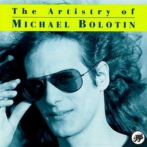 The Artistry of Michael Bolotin - Image: Michael bolton album cover artistry
