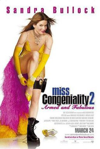 Miss Congeniality 2: Armed and Fabulous - Theatrical release poster