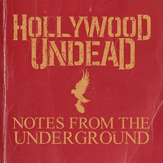 Notes from the Underground (Hollywood Undead album) - Image: Nftu artwork