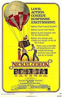 <i>Nickelodeon</i> (film) 1976 film by Peter Bogdanovich