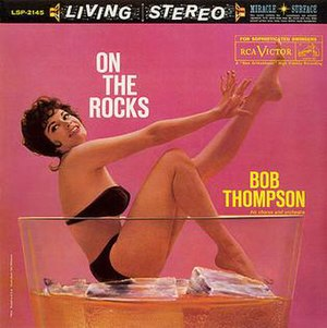 Bob Thompson (musician) - On the Rocks by Bob Thompson