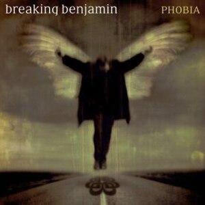 Phobia (Breaking Benjamin album) - Image: Phobia Breaking Benjamin album