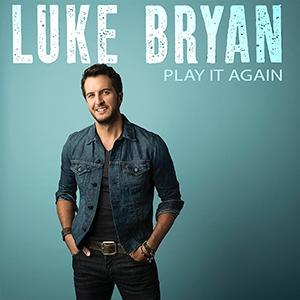 Play It Again (Luke Bryan song) - Image: Play It Again
