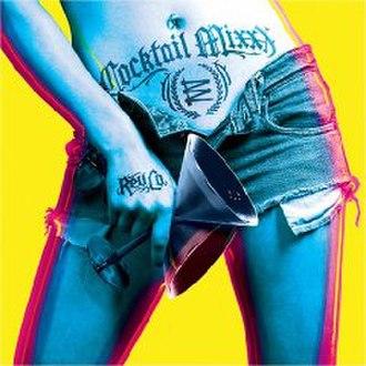 Cocktail Mixxx - Image: Revoltingcocktailmix xx