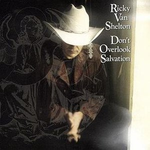 Don't Overlook Salvation - Image: Ricky Van Shelton Don't Overlook Salvation