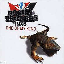 Rogue traders one of my kind INXS.jpg