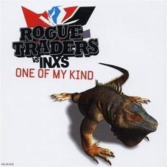 Need You Tonight - Image: Rogue traders one of my kind INXS