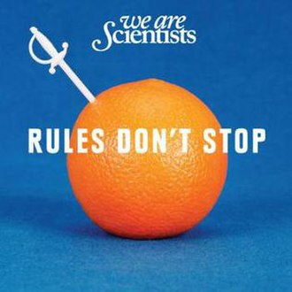 Rules Don't Stop - Image: Rules Don't Stop