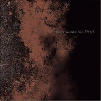 The Drift - Image: Scott Walker The Drift