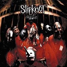 Slipknot (album) - Wikipedia