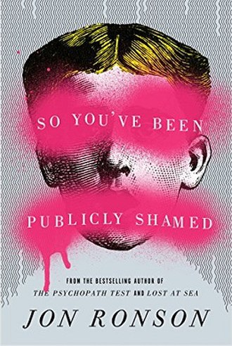 So You've Been Publicly Shamed - Cover of the trade-paperback