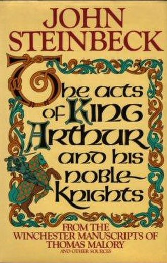 The Acts of King Arthur and His Noble Knights - First edition (publ. Farrar, Straus & Giroux)