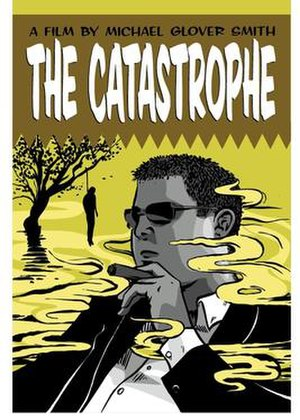 The Catastrophe (film) - Image: The Catastrophe Poster