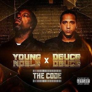 The Code (Young Noble & Deuce Deuce album) - Image: The Code by Young Noble and Deuce Deuce in 2016