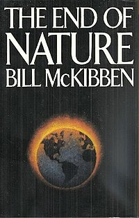 "Cropped tightly, the words ""The END"" ""OF NATURE"" above a yellow bird with blue beak, lying on a bed of leaves, apparently dead, and under that the words ""McKibben may well already have taken his place next to Rachel Carson and Silent Spring. —Baltimore Sun"", followed by large ""BILL MCKIBBEN"" ""WITH A NEW INTRODUCTION BY THE AUTHOR"", followed by ""Author of The Age of Missing Information"