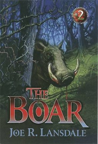 The Boar (novel) - Subterranean Press issue cover by Mark A. Nelson