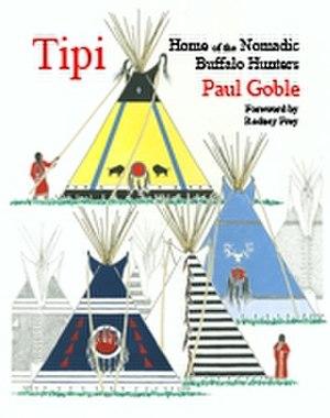 Tipi: Home of the Nomadic Buffalo Hunters - Image: Tipi small 1