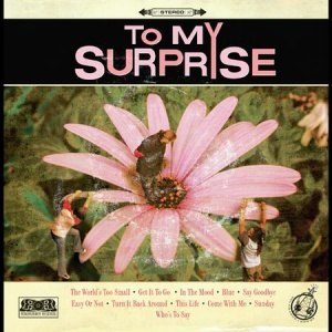 To My Surprise (album) - Image: To My Surprise