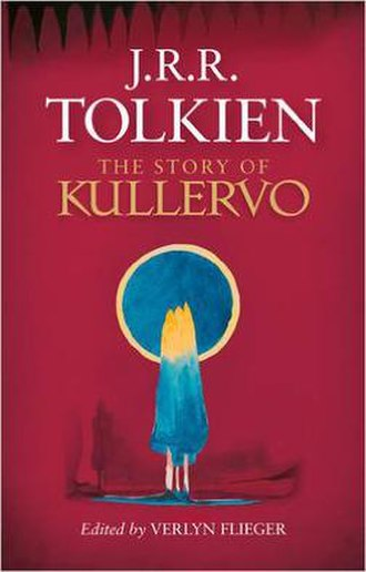 "The Story of Kullervo - Front cover of the 2015 hardback edition; detail from painting ""The Land of Pohja"" by Tolkien."